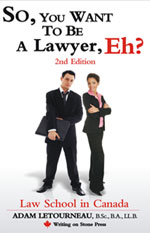 So You Want To Be A Lawyer, Eh? book cover